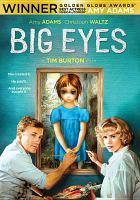 Big eyes [videorecording (DVD)]