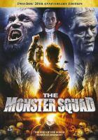 The monster squad [videorecording (DVD)]