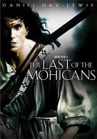 The Last of the Mohicans [videorecording (DVD)]