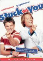 Stuck on you [videorecording (DVD)]