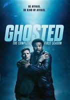 Ghosted. The complete first season [videorecording (DVD)]