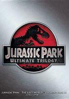 Jurassic Park ultimate trilogy [videorecording (DVD)]