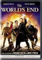 The world's end [videorecording (DVD)]