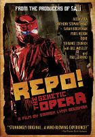 Repo! : [videorecording (DVD)] the genetic opera