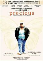 """Precious : [videorecording (DVD)] based on the novel """"Push"""" by Sapphire."""