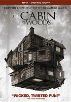 The cabin in the woods [videorecording (DVD)]