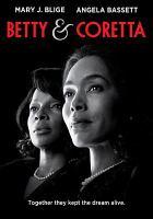 Betty & Coretta [videorecording (DVD)]