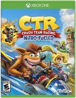 CTR [electronic resource (video game for Xbox One)] : Crash team racing : nitro fueled