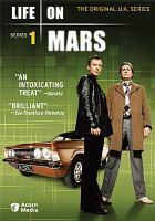 Life on Mars. series 1 [videorecording (DVD)].
