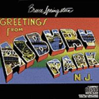 Greetings from Asbury Park, N.J. [sound recording (CD)]