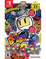 Super Bomberman R [electronic resource (video game for Nintendo Switch)].