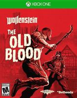 Wolfenstein. The old blood [interactive multimedia (video game for Xbox One)]
