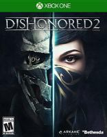 Dishonored 2 [electronic resource (video game for Xbox One)].