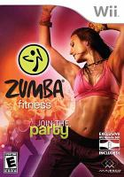 Zumba Fitness [interactive multimedia (video game for Wii)] Join the party.