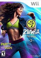 Zumba fitness. 2, [interactive multimedia (video game for Wii)].