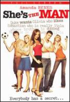 She's the man [videorecording (DVD)]