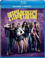 Pitch perfect [videorecording (Blu-ray)].