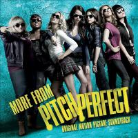 More from Pitch perfect : [sound recording (CD)] original motion picture soundtrack.