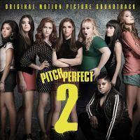 Pitch perfect 2 : [sound recording (CD)] original motion picture soundtrack.
