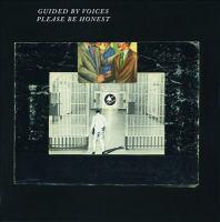 Please be honest [sound recording (CD)]