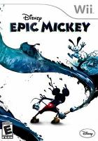 Epic Mickey [interactive multimedia (video game for Wii)].