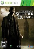 The testament of Sherlock Holmes [interactive multimedia (video game for Xbox 360)].