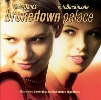 Brokedown palace : [sound recording (CD)] music from the motion picture.