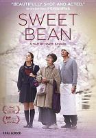 Sweet bean [videorecording (DVD)]