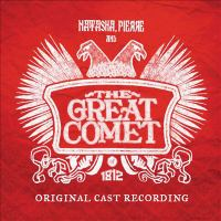 Natasha, Pierre and the great comet of 1812 : [sound recording (CD)] original cast recording