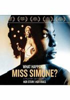 What happened, Miss Simone? [videorecording (DVD and CD)]