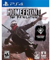 Homefront [interactive multimedia (video game for PS4)] : the Revolution.