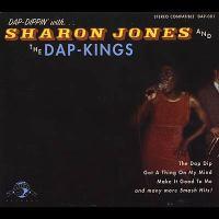 Dap-dippin' with...Sharon Jones and the Dap-Kings [sound recording (CD)].