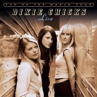 Top of the world tour : live [sound recording (CD)]