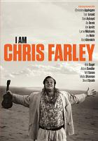 I am Chris Farley [videorecording (DVD)]