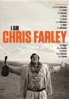 I am Chris Farley [videorecording (DVD)]