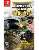 Monster jam [electronic resource (video game for Nintendo Switch)] : crush it!.