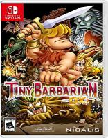 Tiny barbarian DX [electronic resource (video game for Nintendo Switch)]