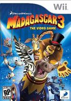 Madagascar 3 [interactive multimedia (video game for Wii)] : the video game.