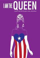 I am the queen [videorecording (DVD)]