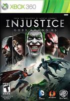Injustice : [interactive multimedia (video game for Xbox 360)] gods among us