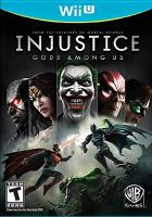 Injustice [interactive multimedia (video game for Wii U)] : gods among us.