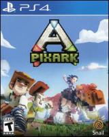 PixARK [electronic resource (video game for PS4)].