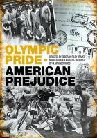 Olympic pride, American prejudice [videorecording (DVD)]