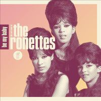 Be my baby : [sound recording (CD)] the very best of the Ronettes.