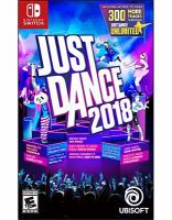 Just dance 2018 [electronic resource (video game for Nintendo Switch)]