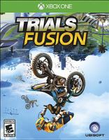 Trials fusion [interactive multimedia (video game for interactive multimedia (video game for Xbox One))].