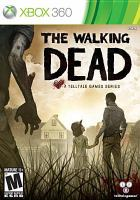 The walking dead : [interactive multimedia (video game for Xbox 360)]. a Telltale Games series.