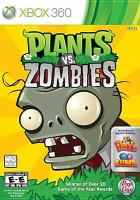 Plants vs. zombies [interactive multimedia (video game for Xbox 360)].