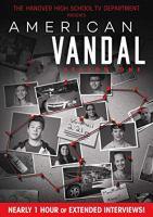 American vandal. Season one