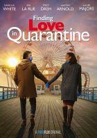 Finding Love in Quarantine